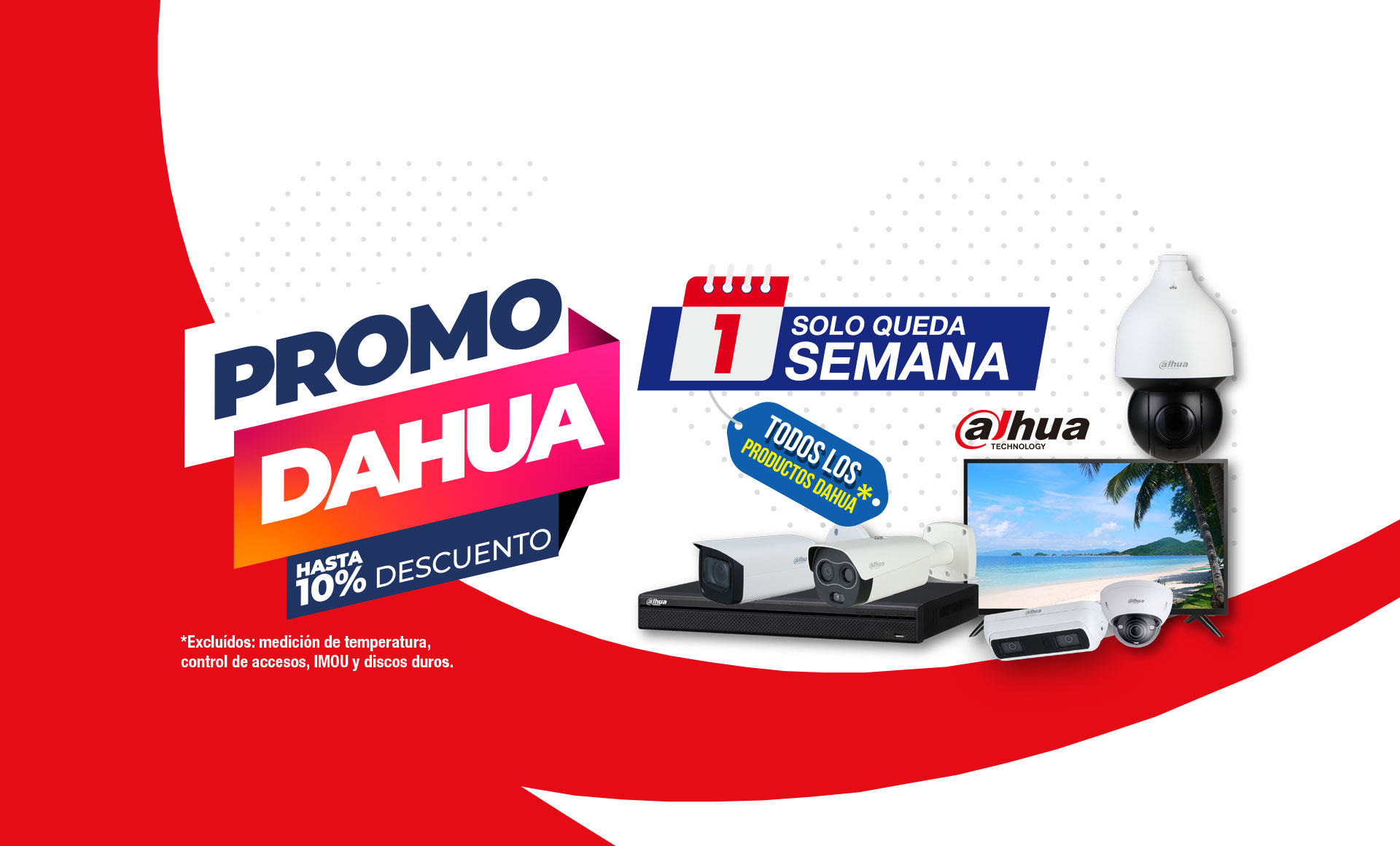 <b>¡Hasta 10% de descuento adicional en productos DAHUA!</b>