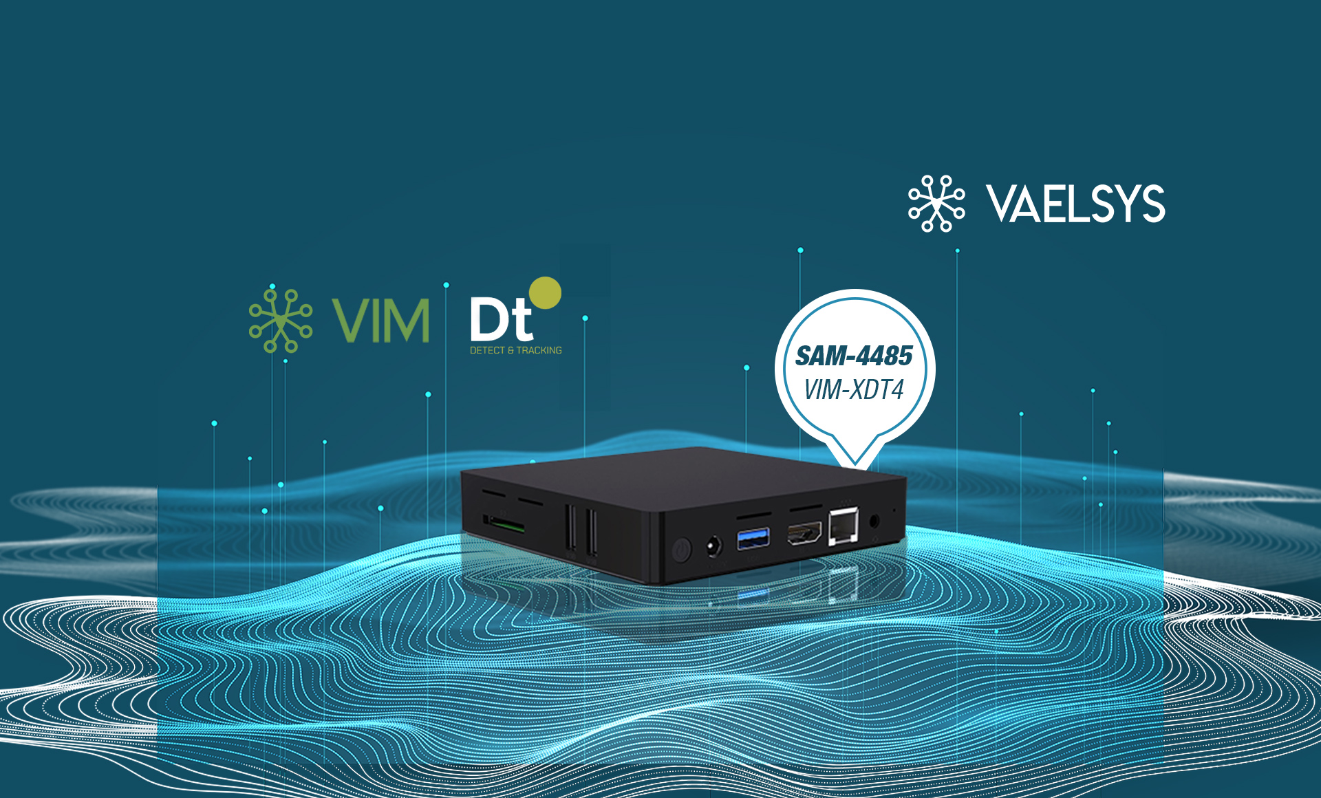 <b>Discover the benefits of VIM-XDT4 VAELSYS video analytics</b>