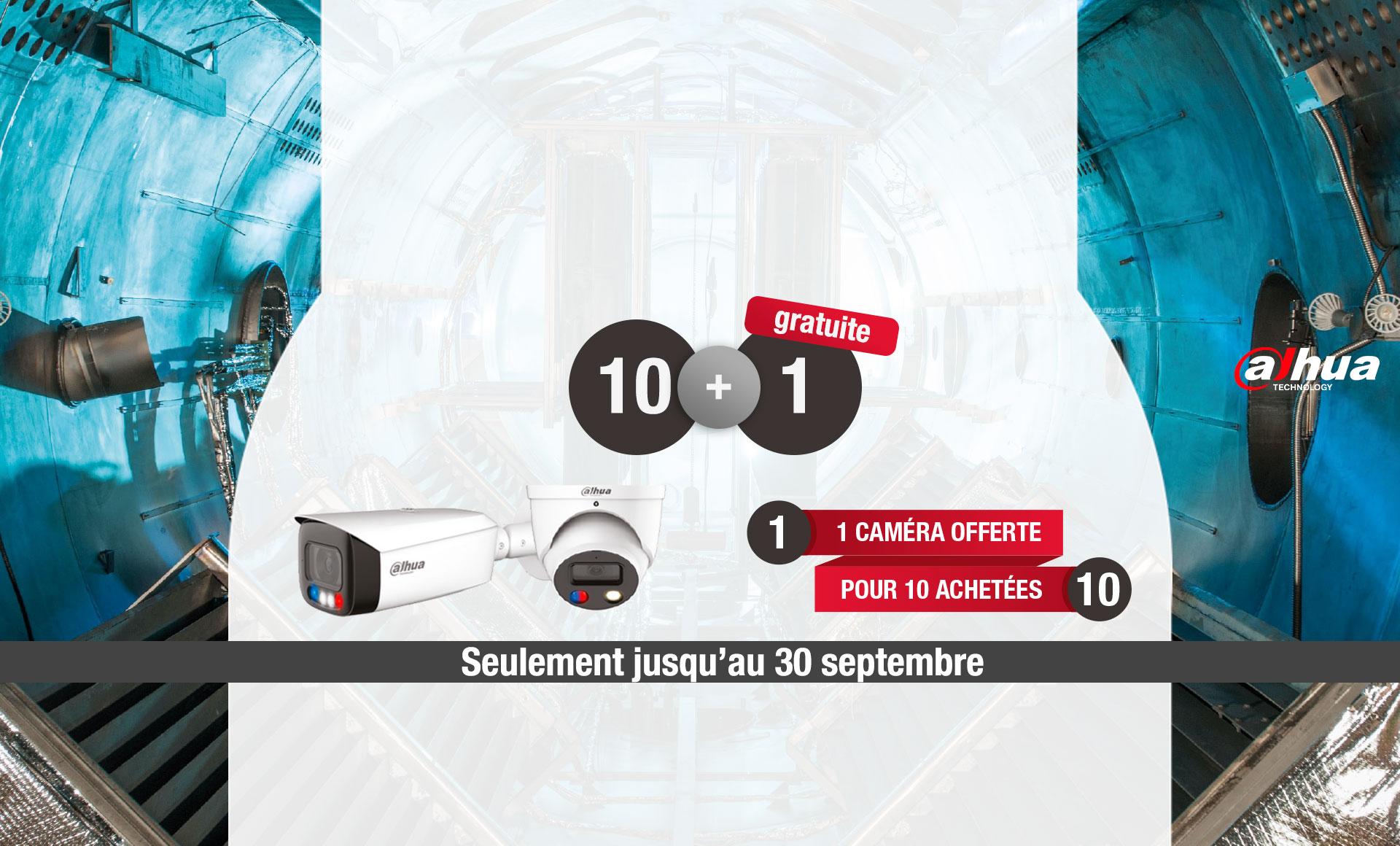 1 caméra DAHUA IPC Série 2 ou 3 Wiz Sense gratuite en achetant 10 caméras!