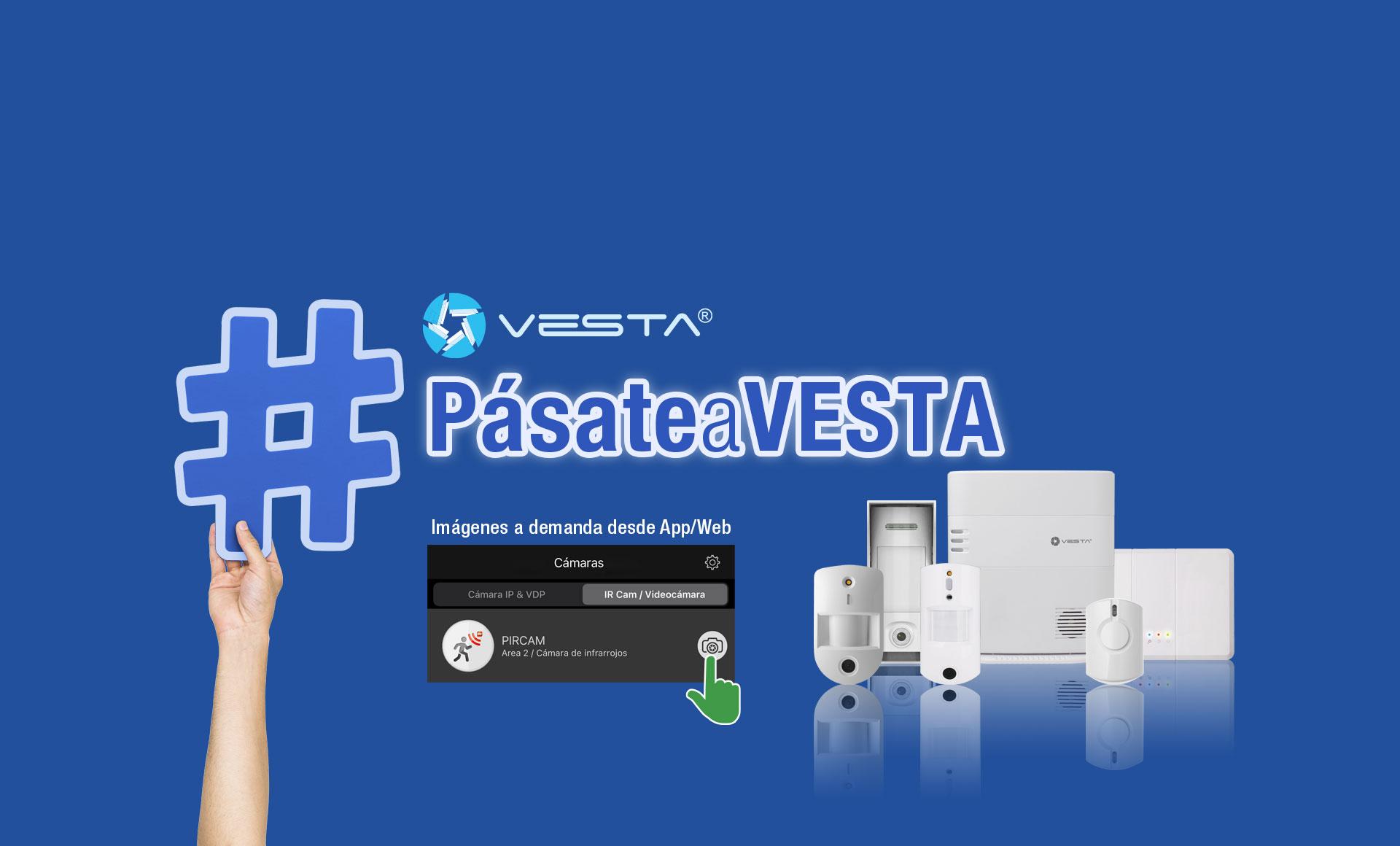 <b>¡La más amplia y avanzada gama de PIRCAM del mercado es VESTA!</b>